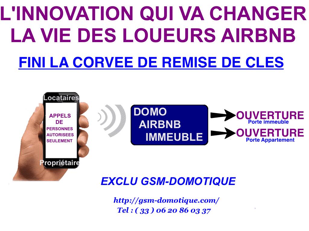 le-locataire-ouvre-les -portes-avec-son-telephone-portable-AIRBNB-GSM-DOMOTIQUE