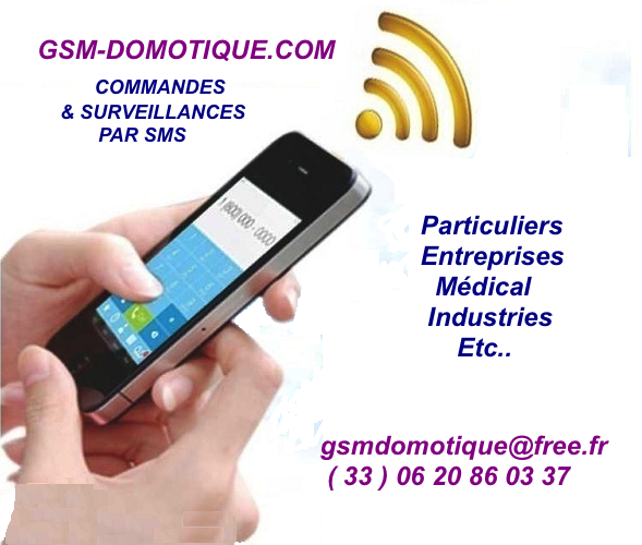 La domotique GSM simple efficace sécurisée abordable