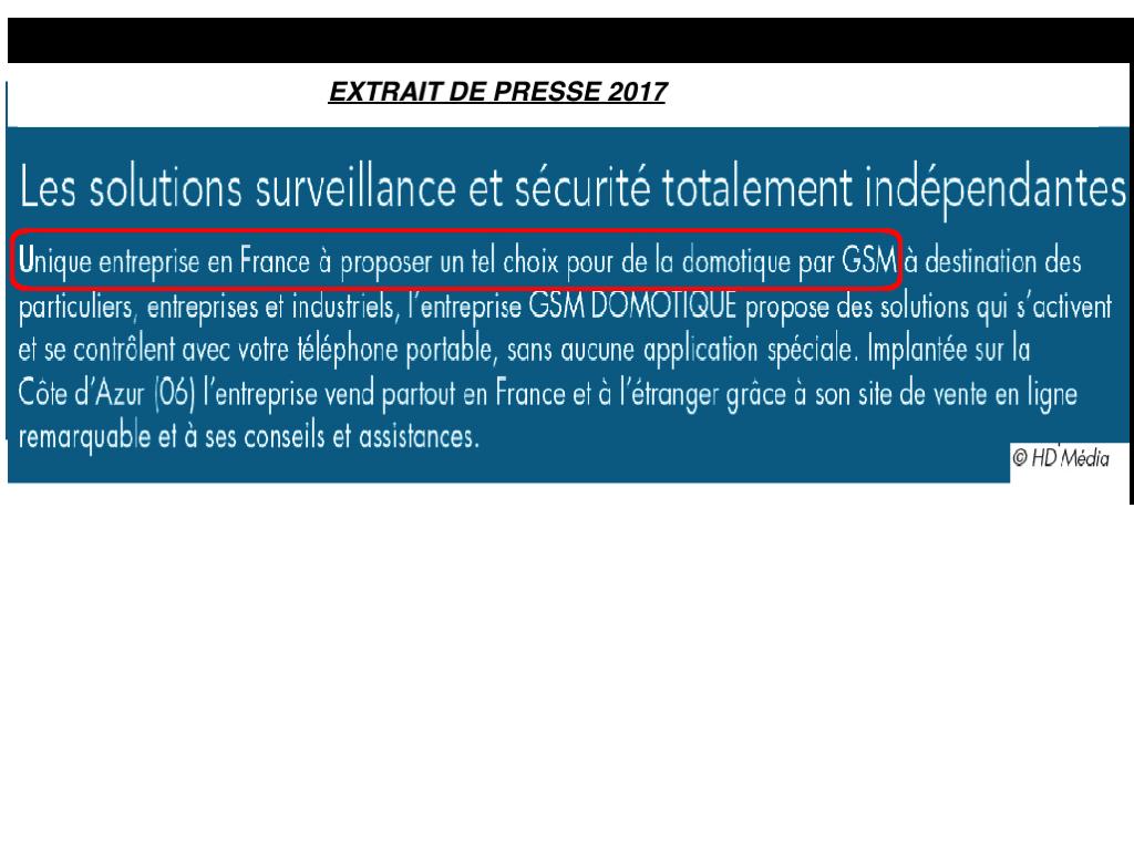 GSM-DOMOTIQUE RECONNUE N°1 FRANCAIS PAR LA PRESSE EN 2017