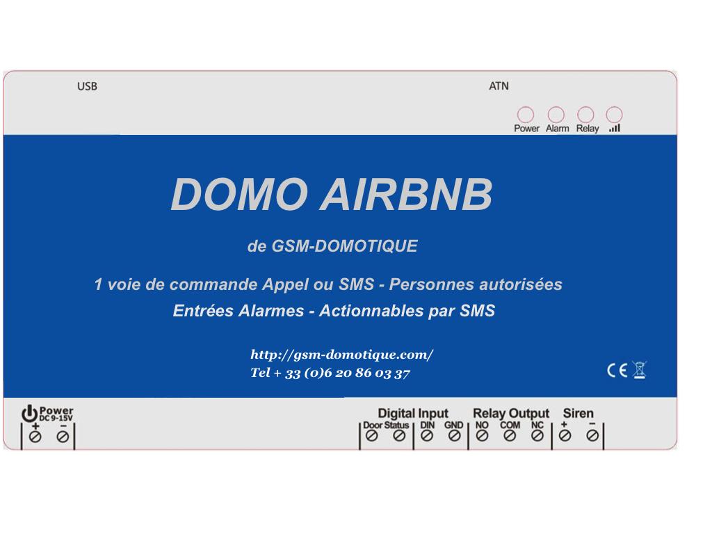 LA LOCATION SAISONNIERE AUTOMATISEE DOMO AIRBNB PAR GSM-DOMOTIQUE