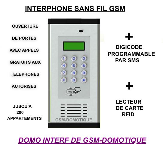 Interphone sans fil GSM, digicode programmable par SMS, RFID