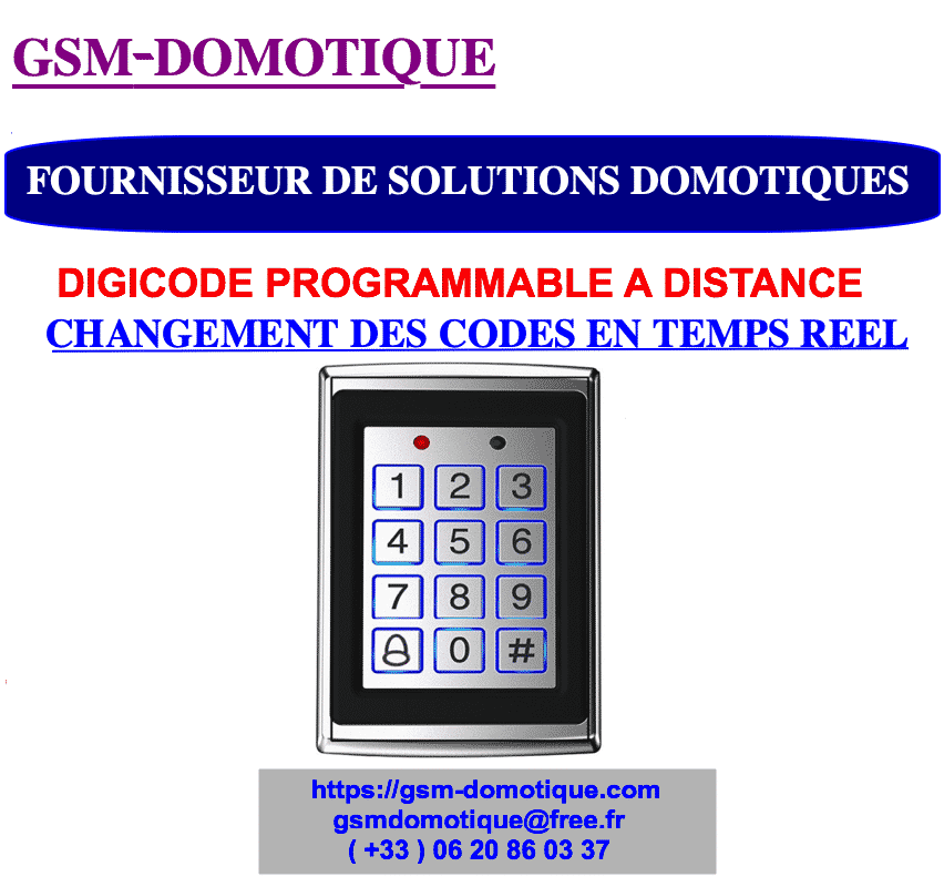 GESTION DES ACCES PAR DIGICODE PROGRAMMABLE  A DISTANCE