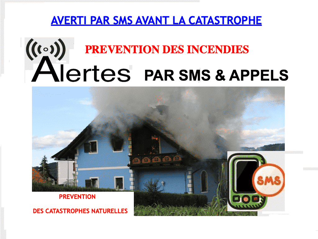 SURVEILLANCE-INCENDIE-PAR SMS-GSM-DOMOTIQUE